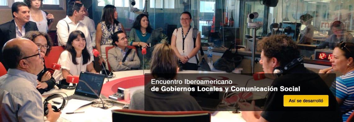 Encuentro Iberoamericano de Gobiernos Locales y Comunicación Social
