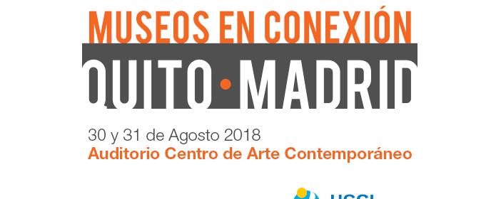 Museos en conexion Quito-Madrid