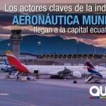 [:es]Quito acogerá 'Routes Americas 2018', uno de los eventos de aeronáutica más importantes del mundo[:]