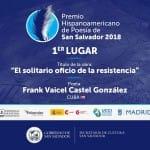 [:es]El cubano Frank Vaicel se hace con el III Premio Hispanoamericano de Poesía de San Salvador[:]