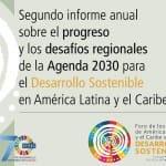 """[:es]""""América Latina y el Caribe"""" avanzan en la implementación de la Agenda 2030 para el Desarrollo Sostenible, según informe de la CEPAL[:]"""