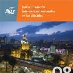 """[:es]Nueva publicación de la UCCI en colaboración con AL-LAs: """"Hacia una acción internacional sostenible en las ciudades"""" [:]"""