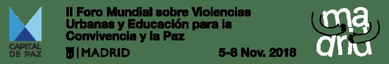 II Foro Mundial sobre Violencias Urbanas y Educación para la Convivencia y la Paz
