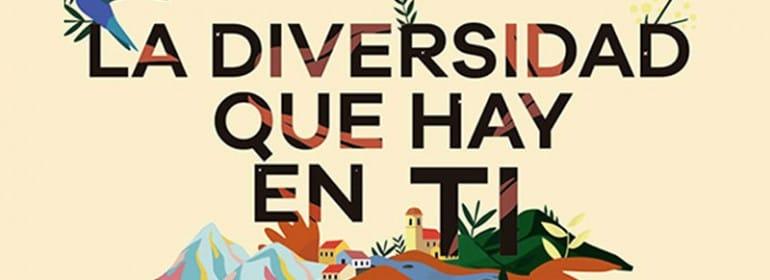 """""""La diversidad que hay en ti"""""""