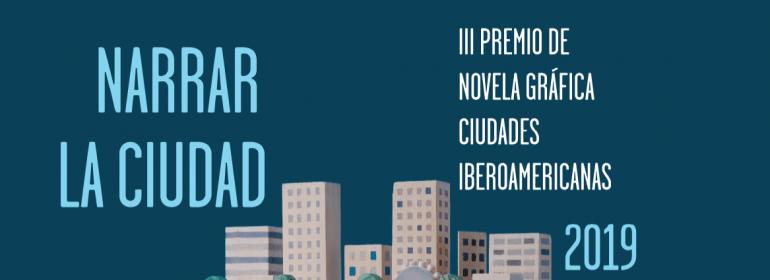 Iii Premio Novela Gráfica Ciudades Iberoamericanas Unión