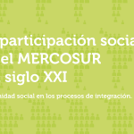 Un estudio analiza la participación social en el Mercosur como política regional
