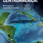 ¿Cuáles son los retos que debe afrontar Centroamérica para lograr un desarrollo sostenible?