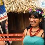 El Día Internacional de los Pueblos Indígenas 2019 reivindica la protección de sus lenguas