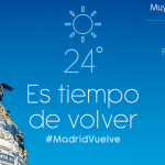 Madrid promueve la reactivación del sector turístico con la campaña 'Vuelve a Madrid'