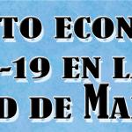 Ciudad de Madrid: Análisis socioeconómico del impacto del confinamiento por la crisis Covid19